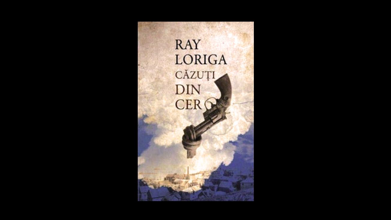 Recenzia de Vineri: Căzuți din cer – Ray Loriga